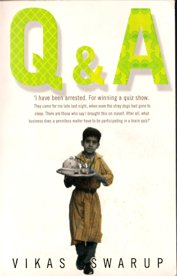 q and a vikas swarup essay Vikas swarup's spectacular debut novel opens in a jail cell in mumbai, india, where ram mohammad thomas is being held after correctly answering all twelve questions on india's biggest quiz.